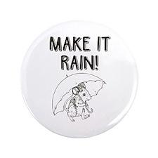 Make it Rain Button