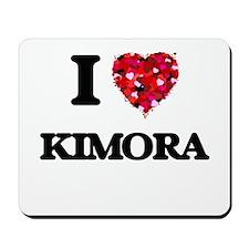 I Love Kimora Mousepad
