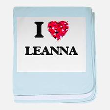 I Love Leanna baby blanket