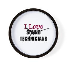 I Love SOUND TECHNICIANS Wall Clock