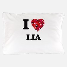 I Love Lia Pillow Case