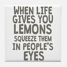 Life Gives You Lemons Tile Coaster