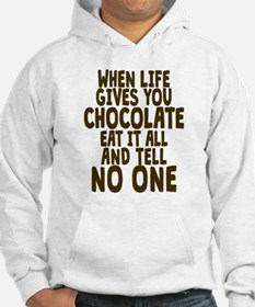 Life Gives You Chocolate Jumper Hoody