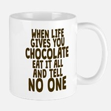Life Gives You Chocolate Mugs