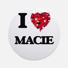 I Love Macie Ornament (Round)