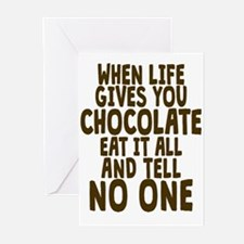 Life Gives You Chocolate Greeting Cards