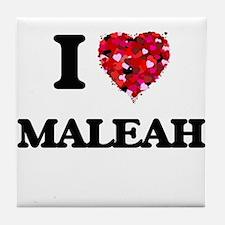 I Love Maleah Tile Coaster