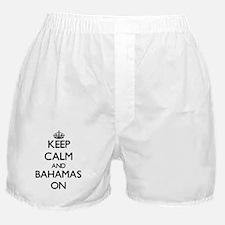 Keep calm and Bahamas ON Boxer Shorts