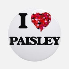I Love Paisley Ornament (Round)