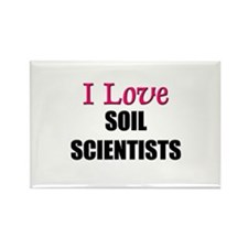 I Love SOIL SCIENTISTS Rectangle Magnet