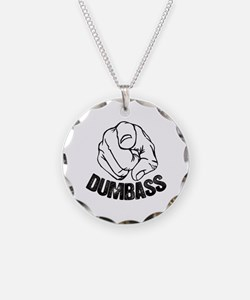 Dumbass Moron Idiot Jerk Necklace