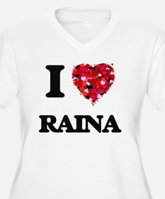 I Love Raina Plus Size T-Shirt