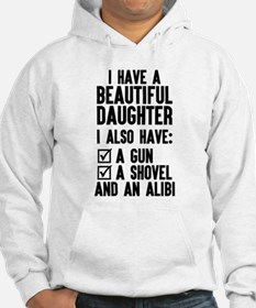I Have A Beautiful Daughter, I Also Have: A Gun...