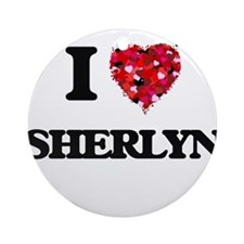 I Love Sherlyn Ornament (Round)