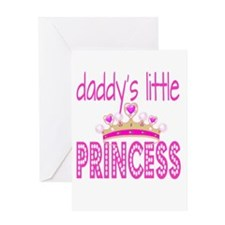 Daddy's Little Princess! Greeting Cards