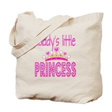 Daddy's Little Princess! Tote Bag