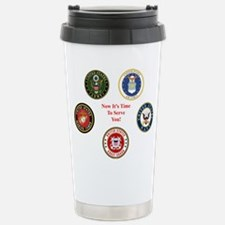 Now It's Time To Serve Travel Mug