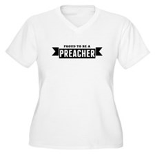 Proud To Be A Preacher Plus Size T-Shirt
