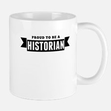 Proud To Be A Historian Mugs