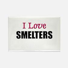 I Love SMELTERS Rectangle Magnet
