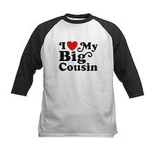 I Love My Big Cousin Tee
