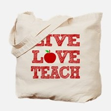 Live, Love, Teach Tote Bag