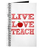 Live love teach Journals & Spiral Notebooks