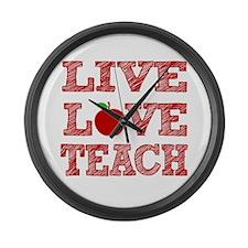 Live, Love, Teach Large Wall Clock