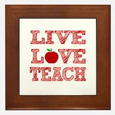 Live, Love, Teach Framed Tile