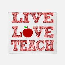 Live, Love, Teach Throw Blanket