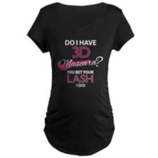 Do I Have 3D Lashes? Maternity T-Shirt
