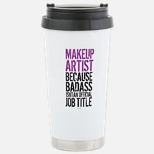 Makeup Artist Badass Stainless Steel Travel Mug