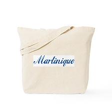 Martinique (cursive) Tote Bag