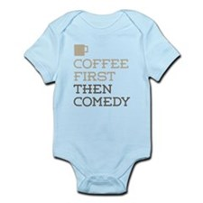 Coffee Then Comedy Body Suit