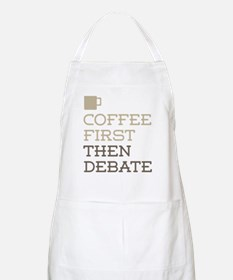 Coffee Then Debate Apron