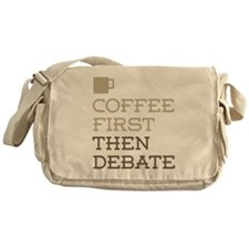 Coffee Then Debate Messenger Bag