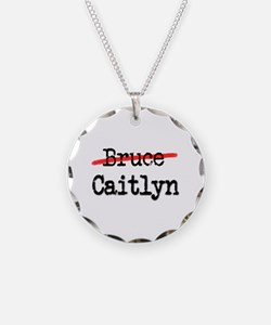 Not Bruce She Is Caitlyn Necklace