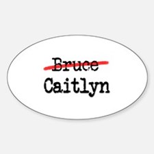 Not Bruce She Is Caitlyn Decal