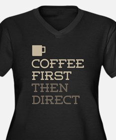 Coffee Then Direct Plus Size T-Shirt