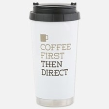Coffee Then Direct Travel Mug
