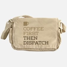 Coffee Then Dispatch Messenger Bag