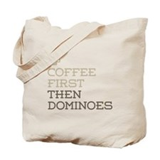 Coffee Then Dominoes Tote Bag