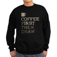 Coffee Then Draw Jumper Sweater