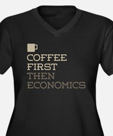 Coffee Then Economics Plus Size T-Shirt