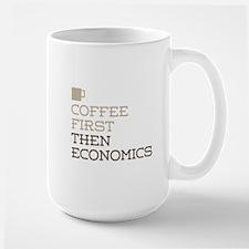 Coffee Then Economics Mugs
