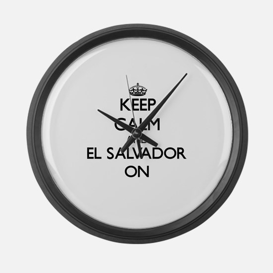Keep calm and El Salvador ON Large Wall Clock