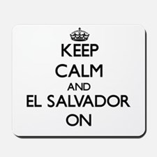 Keep calm and El Salvador ON Mousepad