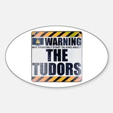 Warning: The Tudors Oval Decal