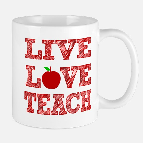 Live, Love, Teach Mugs