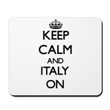 Keep calm and Italy ON Mousepad